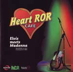 CD Heart ROR Cafe – Elvis Meets Madonna